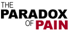 The Paradox Of Pain Home Page